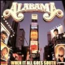 Alabama - When It All Goes South