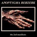 Apoptygma Berzerk - The 2nd Manifesto