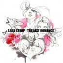 Arab Strap Album - The Last Romance