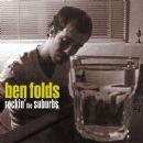 Ben Folds - Rockin' The Suburbs