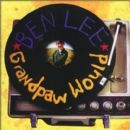Ben Lee Album - Grandpaw Would