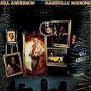 Bill Anderson - Nashville Mirrors