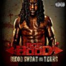 Ace Hood - Blood, Sweat & Tears