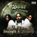 Bone Thugs n Harmony - Strength and Loyalty