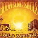 Bouncing Souls Album - The Gold Record
