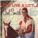 Carl Smith - Let's Live A Little