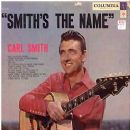 Carl Smith - Smith's The Name