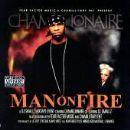 Chamillionaire - Man On Fire