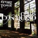 Chaos Con Queso Album - Ghost Town