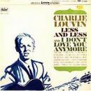 Charlie Louvin Album - Less And Less / I Don't Love You Anymore