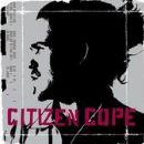 Citizen Cope Album - Citizen Cope