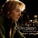 Clay Aiken Album - On My Way Here