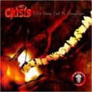 Crisis Album - Like Sheep Led To Slaughter