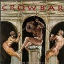 Crowbar Album - Time Heals Nothing