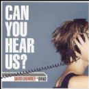 David Crowder Band Album - Can You Hear Us?