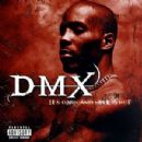 DMX Album - It's Dark and Hell Is Hot
