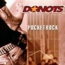 Donots - Pocket Rock