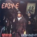 Eazy-E - Eazy Duz It