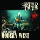 Kevin Costner and Modern West - Untold Truths