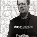 Clapton Chronicles: The Best of Eric Clapton 1981-1999