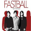 Fastball Album - Keep Your Wig On
