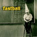 Fastball Album - Make Your Mama Proud