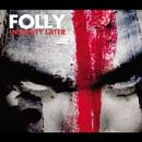Folly Album - Insanity Later
