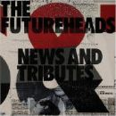 Futureheads Album - News and Tributes
