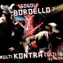 Gogol Bordello - Multi Kontra Culti Vs. Irony