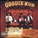 Goodie Mob Album - One Monkey Don't Stop No Show
