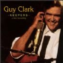 Guy Clark Album - Keepers