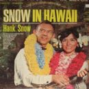 Hank Snow - Snow In Hawaii