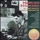 Harlan Howard - All Time Favorite Country Songwriter