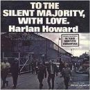 Harlan Howard - To The Silent Majority With Love