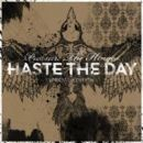 Haste The Day - Pressure The Hinges