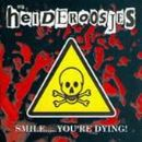 Heideroosjes - Smile... You're Dying!