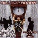 Hilltop Hoods - A Matter Of Time