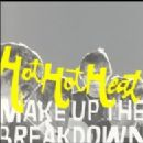 Hot Hot Heat - Make Up The Breakdown