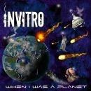 Invitro Album - When I Was A Planet