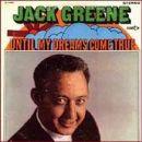 Jack Greene - Until My Dreams Come True