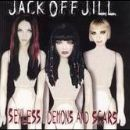 Jack Off Jill - SEXLESS DEMONS AND SCARS