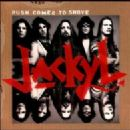 Jackyl - Push Comes To Shove