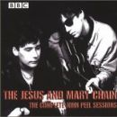 Jesus and Mary Chain Album - The Complete John Peel Sessions