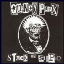 Quincy Punx - Stuck On Stupid
