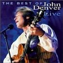 John Denver - Best Of John Denver Live