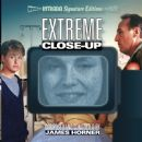 Extreme Close-Up - James Horner - James Horner