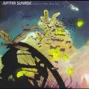 Jupiter Sunrise Album - Under A Killer Blue Sky