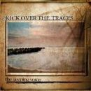 Kick Over The Traces Album - The Sleeping Voice