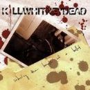 Killwhitneydead - Inhaling The Breath Of A Bullet