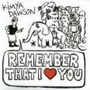 Kimya Dawson Album - Remember That I Love You